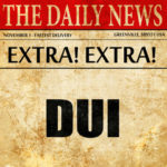 Newspaper that reads DUI